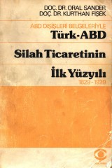 turk_abd-silah-ticaretinin-ilk-yuzyili