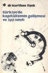 turkiye_de_kapitalizmin_gelsimesi_ve_isci_sinifi